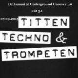DJ Lummi @ Underground Uncover Cut 3