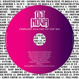 Dj Nova's February 2018 R&B & Hip Hop Mix