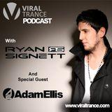 Viral Trance Podcast 001 w/ Ryan Signett & Adam Ellis