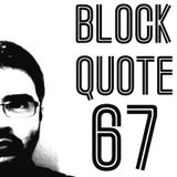 Blockquote - No. 67 - Abhay Set pres. Tech, Deep & Groove