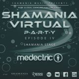 Medectric - Shamania Virtual Party IV ( #Shamania Stage )