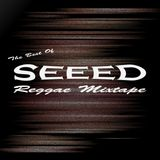 The Best Of SEEED Mixtape