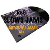 """DJ JAM!L """"mix r&b slowsjams"""""""