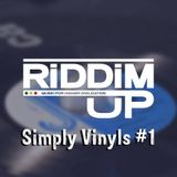 Riddim Up - Simply Vinyls #1