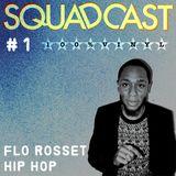 #1 Flo Rosset - Hip Hop