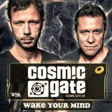 Cosmic Gate – WAKE YOUR MIND 001 (11 APRIL 2014) - I ♥ Trance House music
