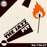 The Jazz Pit Vol. 7 : No. 27