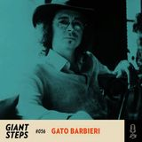Giant Steps #056: Gato Barbieri
