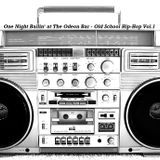 One Night Ballin' at The Odeon Bar - Old School Hip-Hop Vol.1