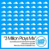 Sammy Porter - 3 Million Plays Mix (Feb 2015)