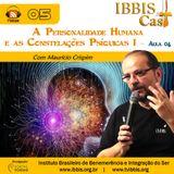 IbbisCast#005 - A Personalidade Humana e as Constelações Psíquicas I - Aula 04