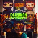 DJ Lennon - Deep Love Mix 01
