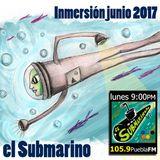 """""""El Submarino 105.9FM"""" Sesión JUNIO 2017 Navegando en lo profundo..."""