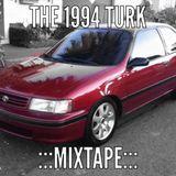 The 1994 Turk Mixtape