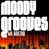 'Moody Grooves' House Mix - Mr Bristow
