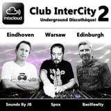 Mixcloud Club InterCity 2 - Underground Discothèque!