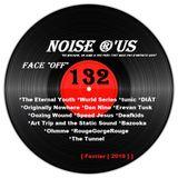 """Noise r'us # 132 """"face off"""" (Février 2019)"""