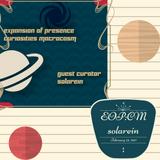 Expansion of Presence: Curiosities Macrocosm #2-3