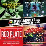 Reggaeville Riddim Corner #16 [2016]