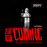 The Coming show 28SEP17