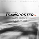 Alexi Ayres @ STROM:KRAFT Radio - Transporter v.08.1