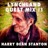 Lynchland Guest Mix #8 — Harry Dean Stanton