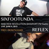 SixFootUnda and MC Reflex - Live 6/4/15 - MIB Crew Radio Show