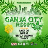 Ganja City Riddim (tomawok record 2019) Mixed By SELEKTA MELLOJAH FANATIC OF RIDDIM