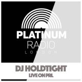 DJ Holdtight / Monday 14th March 2016 @ 6pm - Recorded Live on PRLlive.com