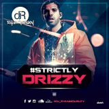 #STRICTLY DRIZZY.