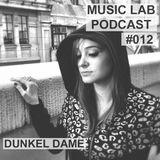 Music Lab Podcast | Dunkel Dame | #012