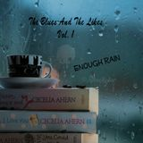 The Blues And The Likes Vol. 1  Enough Rain