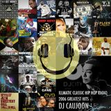 ILLMATIC HIP HOP CLASSIC RADIO - DJ CAUJOON [2006 GREATEST HITS]