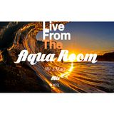 Live from the Aqua Room w/ J.Marz Mix#23