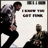 I Know You Got Funk (Paid in Full samples)