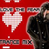LOVE THE FEAR - TRANCE MIX - CRAIG G