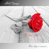 I LOVE YOU with HILL TAPAGE