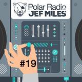Jef Miles - Polar Radio Show - Ep.019