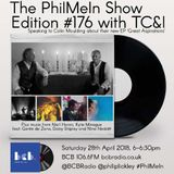 The PhilMeIn Show #176 with TC&I
