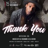 THANK YOU (December 15th 2018) - Mixed by DJ OSHAWN & DJ KEVIN (Explicit Content)