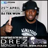 DREZ - Hiphopbackintheday Show 20 - DJ Tek Wun