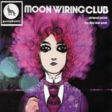 Phantom Circuit #32 (8th April 2010): Moon Wiring Club interview