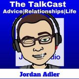 The TalkCast EP 15 - All About Jordan's Life Web Series