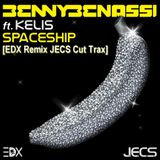 Spaceship [EDX Remix JECS Cut Trax]
