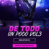 DE TODO UN POCO VOL3 RADIO DJ ..( SEBASTIAN DJ)