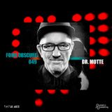 Foire Obscure Podcast 049 by Dr. Motte