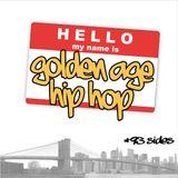 Golden Age Hip Hop '93 Sides A