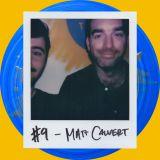 #9B Matt Calvert [MUSIC MAKING]