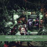 KAGO DO, Rayner, Reemotto - Bermudos Memories (04.03.2017)