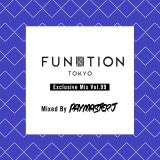 FUNKTION TOKYO Exclusive Mix Vol.99 By DJ PayMasterJ